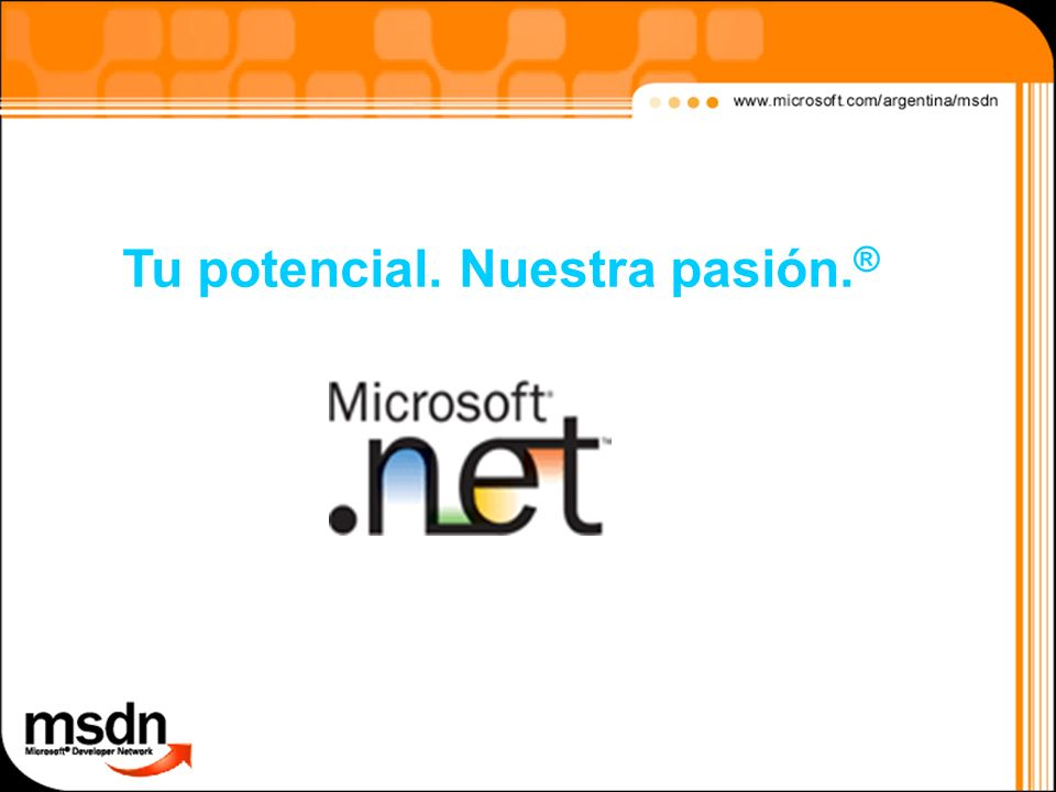 Tu potencial. Nuestra pasión.®