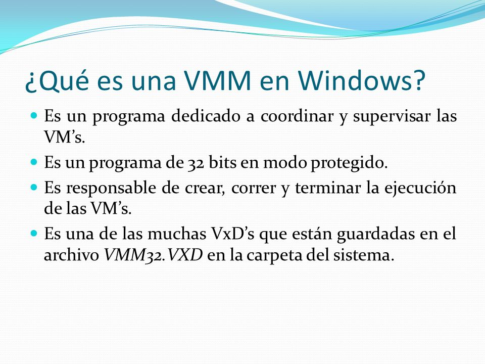 ¿Qué es una VMM en Windows