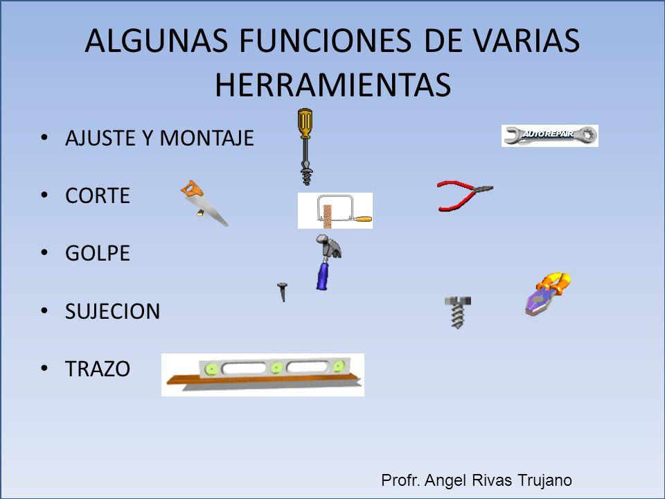 ALGUNAS FUNCIONES DE VARIAS HERRAMIENTAS