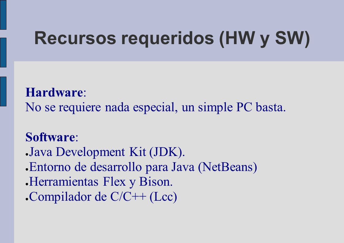 Recursos requeridos (HW y SW)