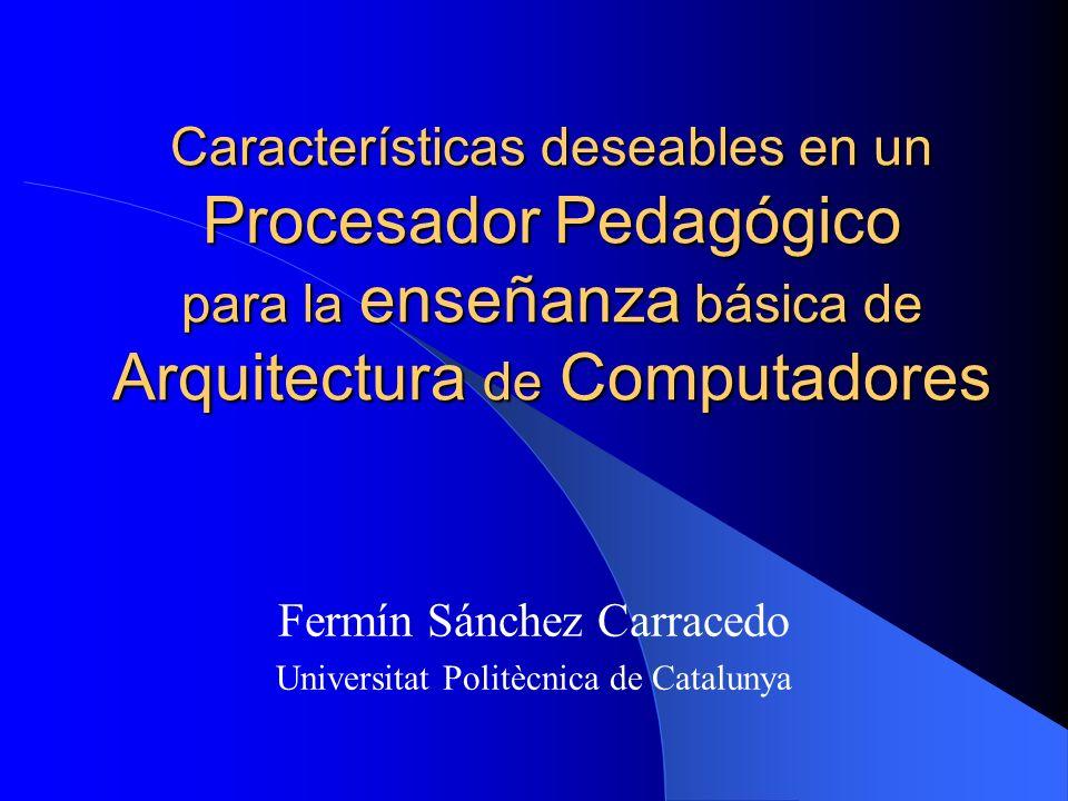 Fermín Sánchez Carracedo Universitat Politècnica de Catalunya