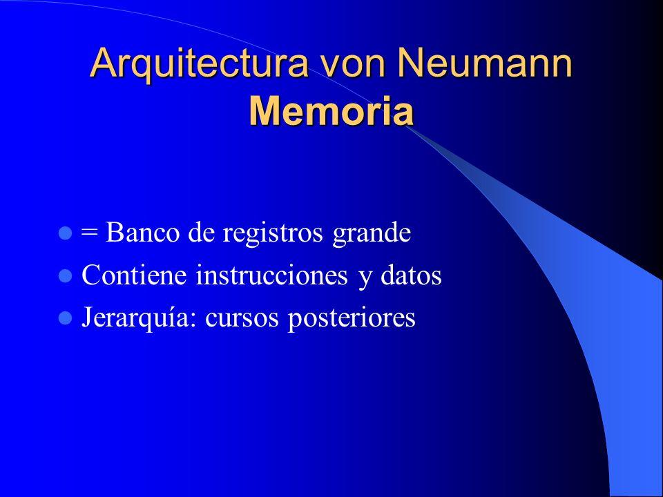 Arquitectura von Neumann Memoria