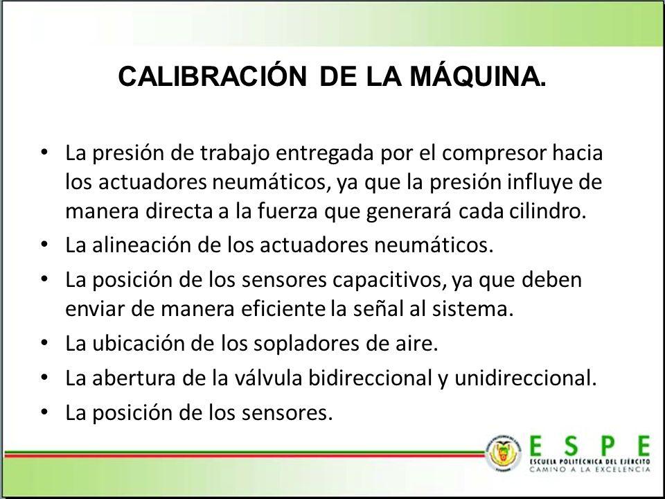 CALIBRACIÓN DE LA MÁQUINA.