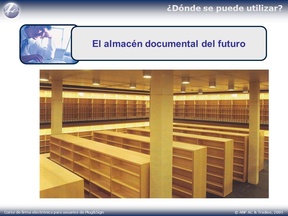 El almacén documental del futuro