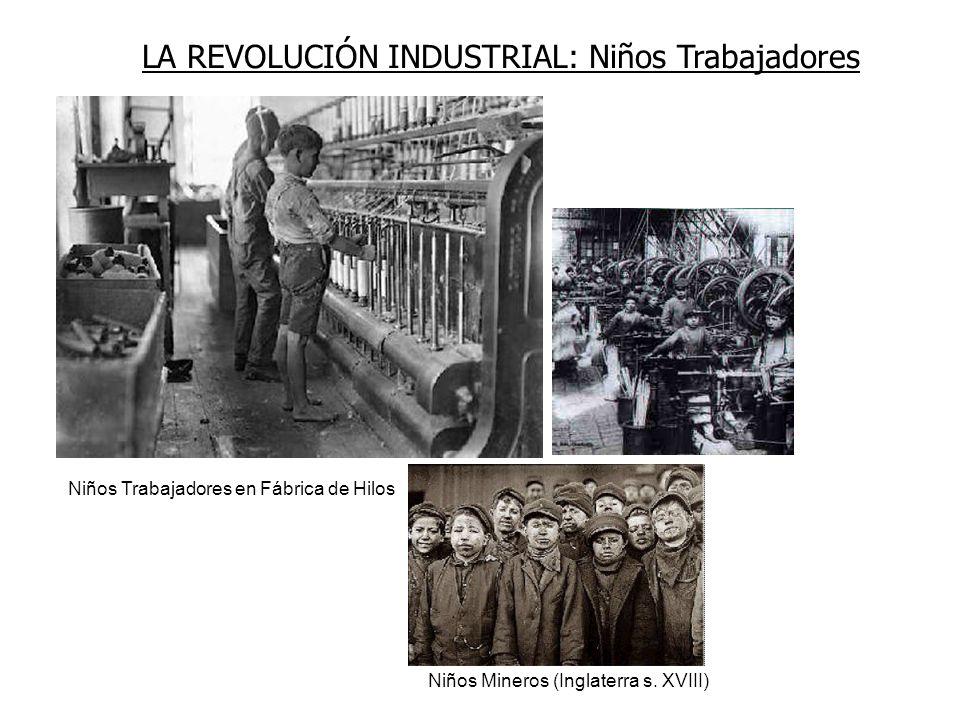 LA REVOLUCIÓN INDUSTRIAL: Niños Trabajadores