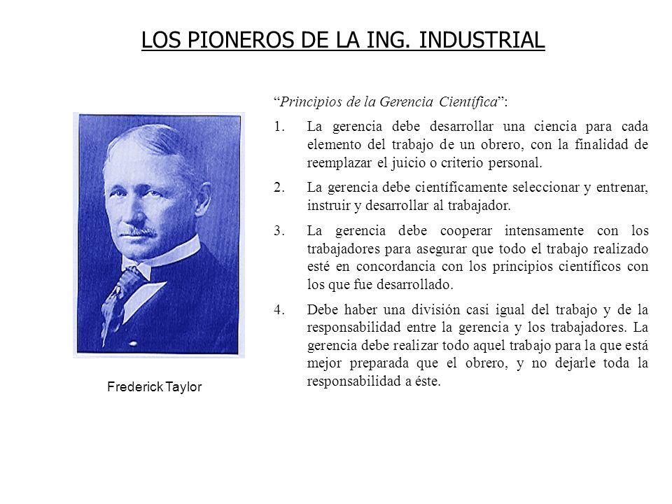 LOS PIONEROS DE LA ING. INDUSTRIAL