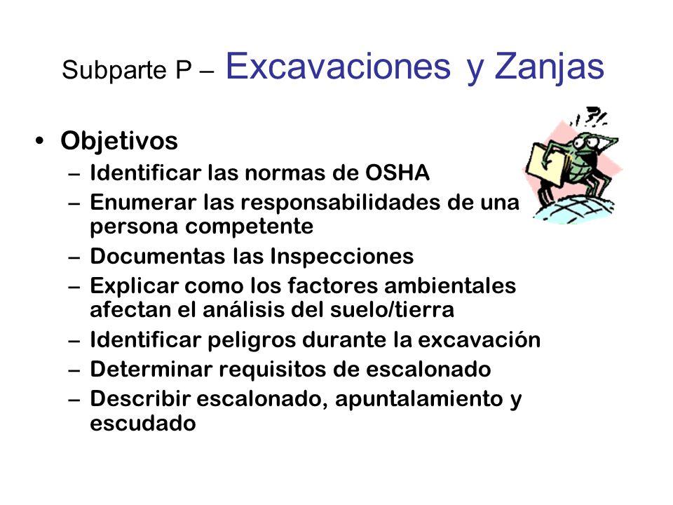 Subparte P – Excavaciones y Zanjas