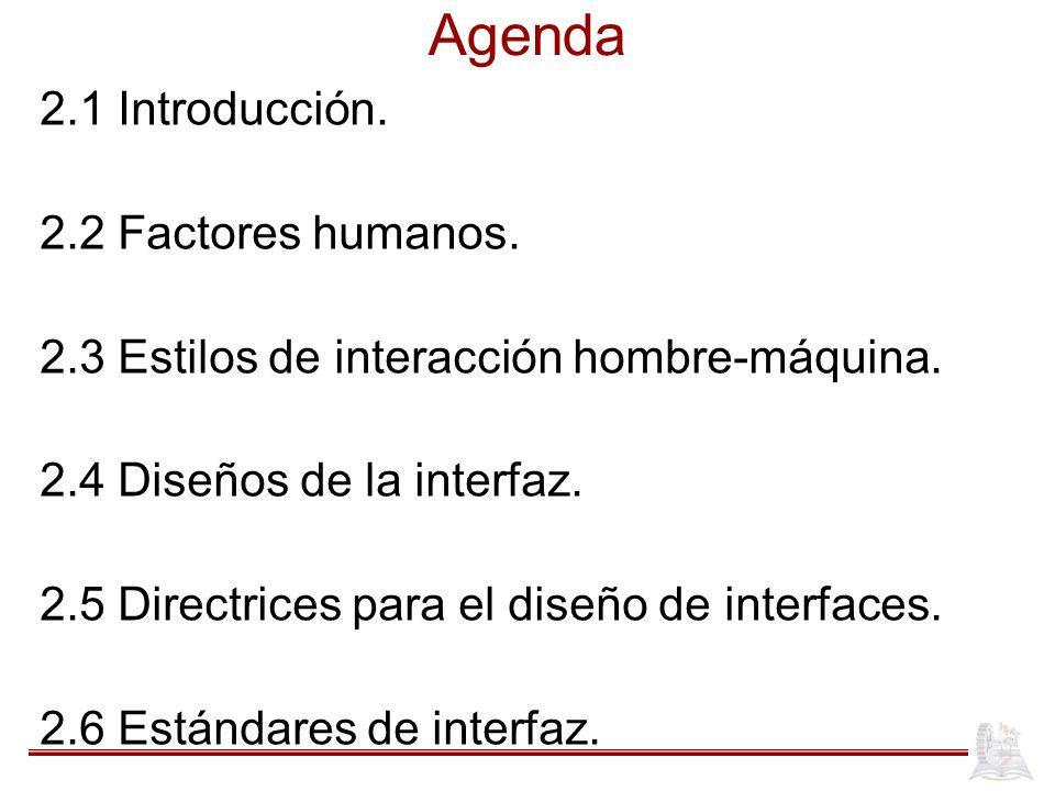 Agenda 2.1 Introducción. 2.2 Factores humanos.