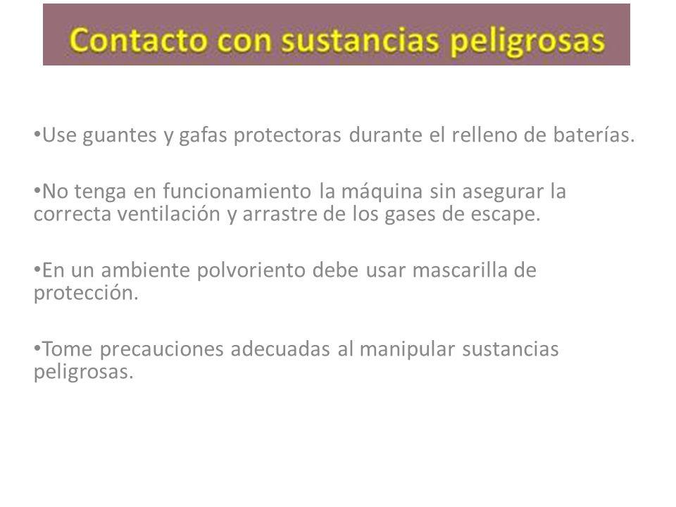 Use guantes y gafas protectoras durante el relleno de baterías.