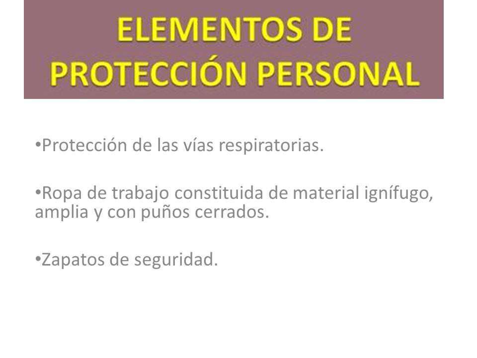 Protección de las vías respiratorias.