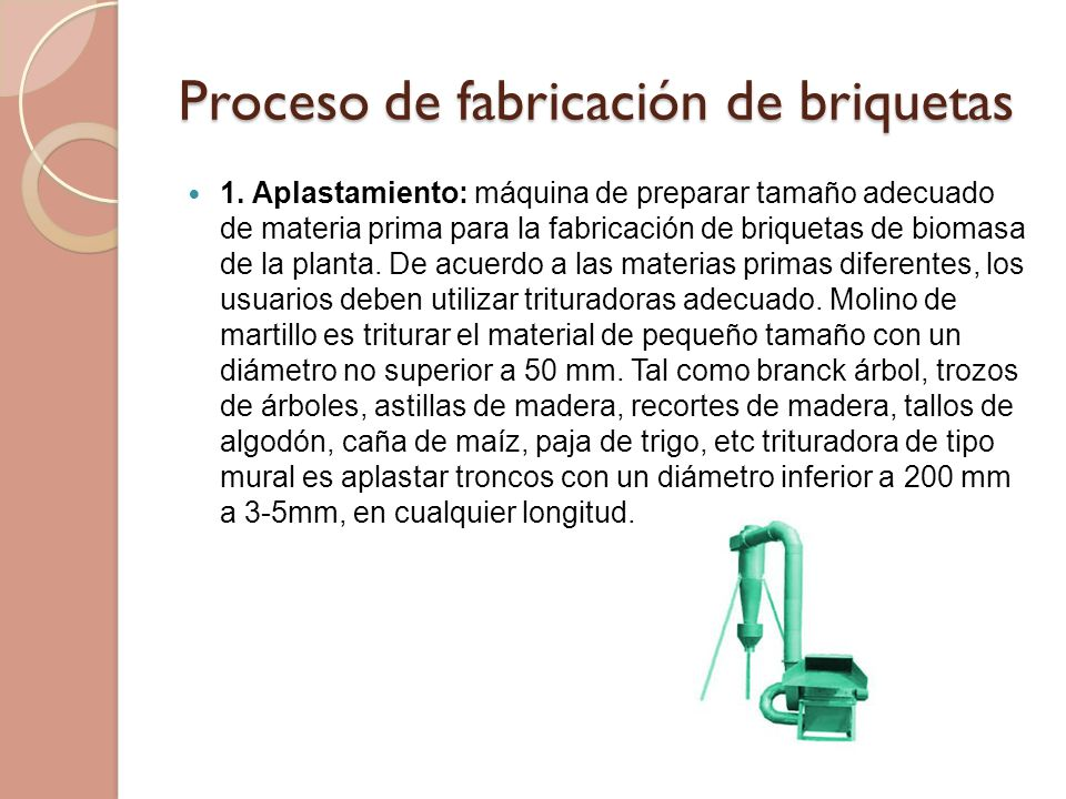 Proceso de fabricación de briquetas