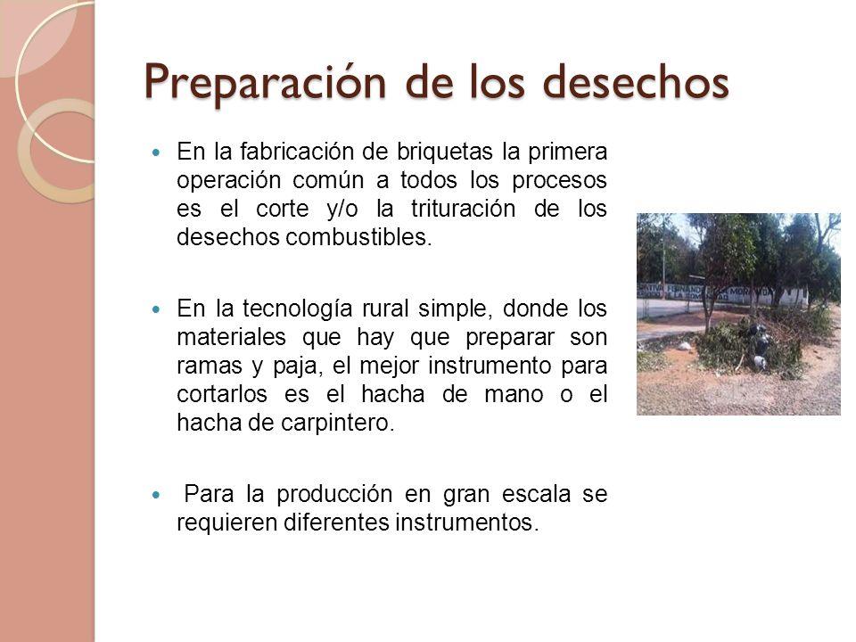 Preparación de los desechos
