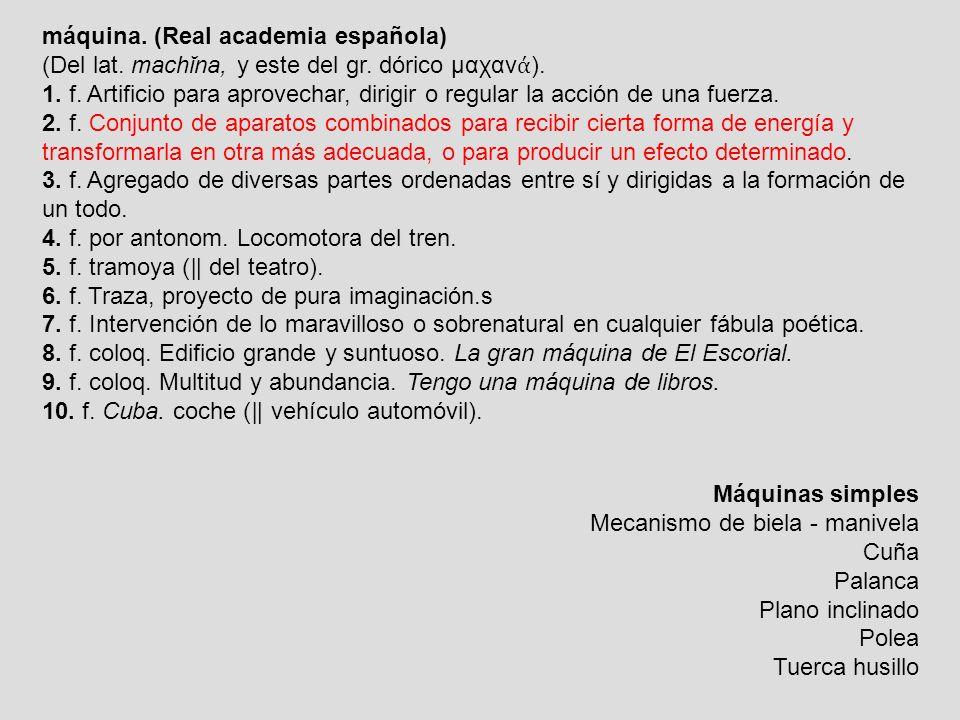 máquina. (Real academia española)