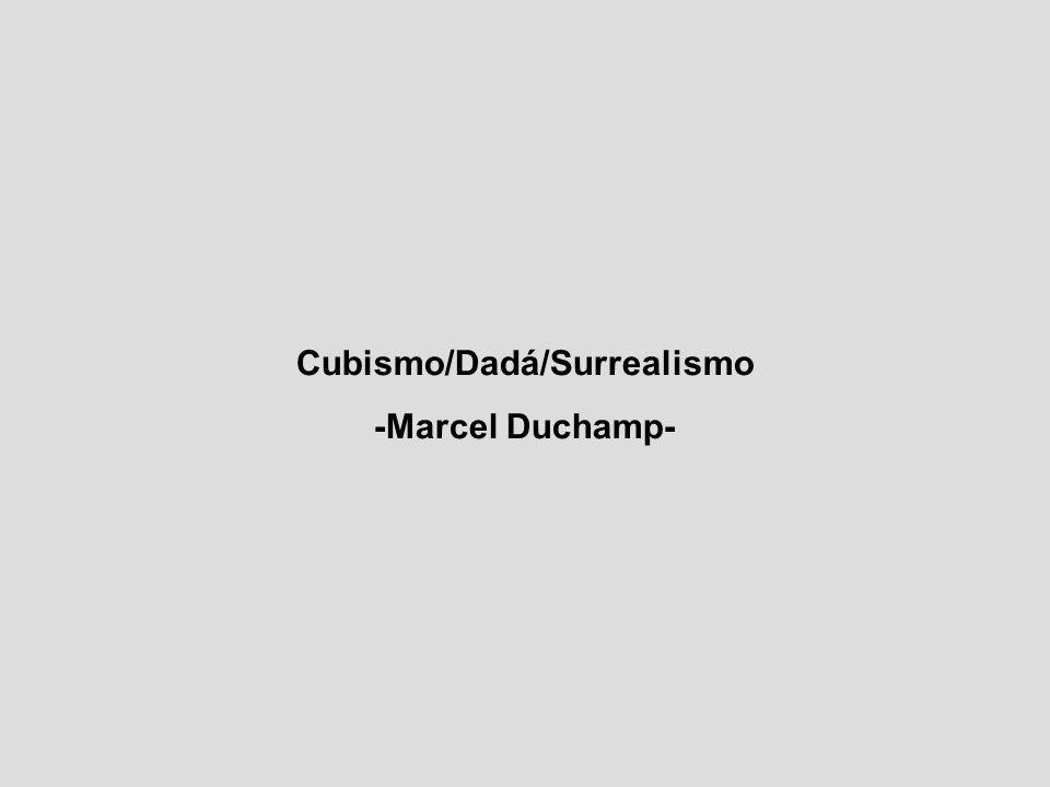 Cubismo/Dadá/Surrealismo