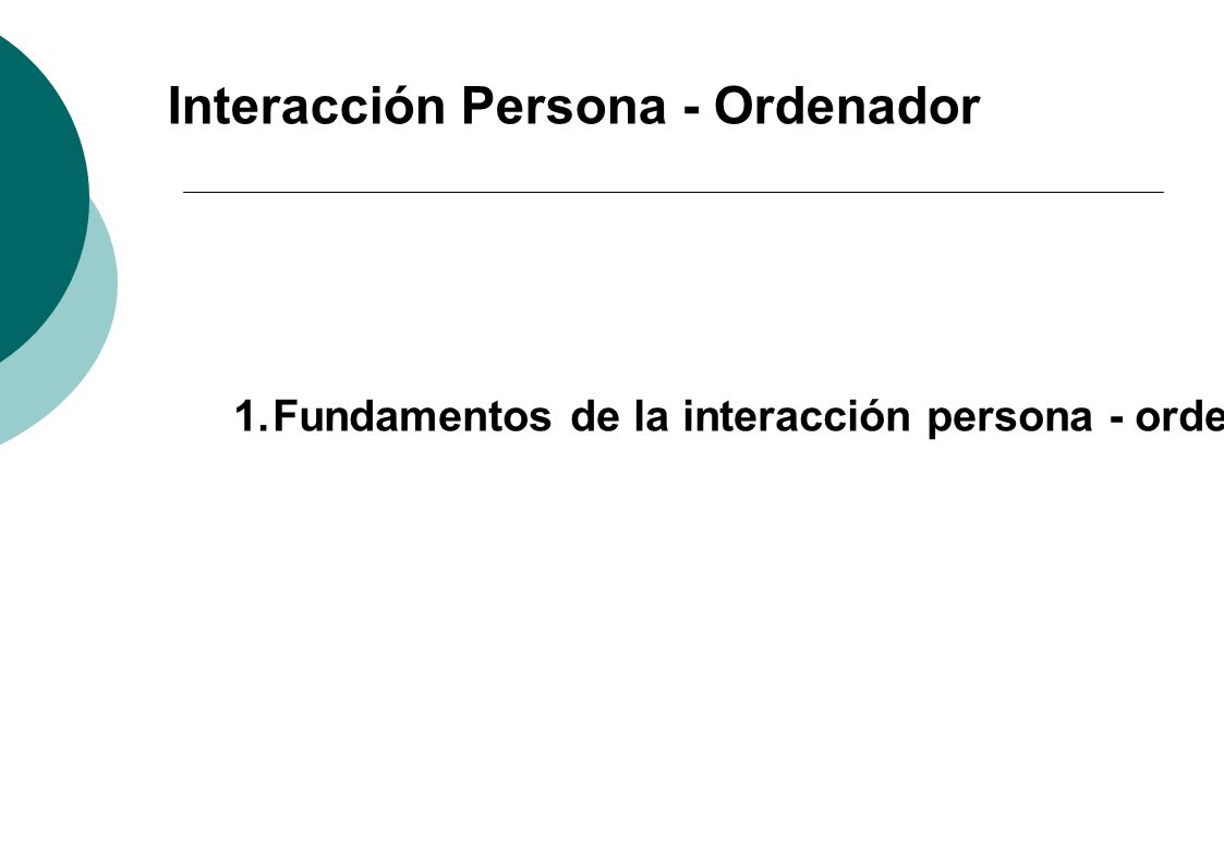 Interacción Persona - Ordenador