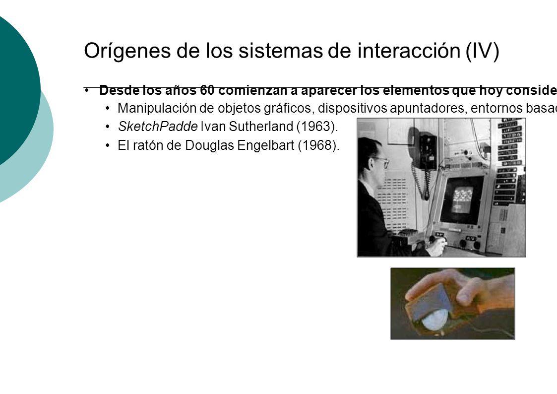 Orígenes de los sistemas de interacción (IV)