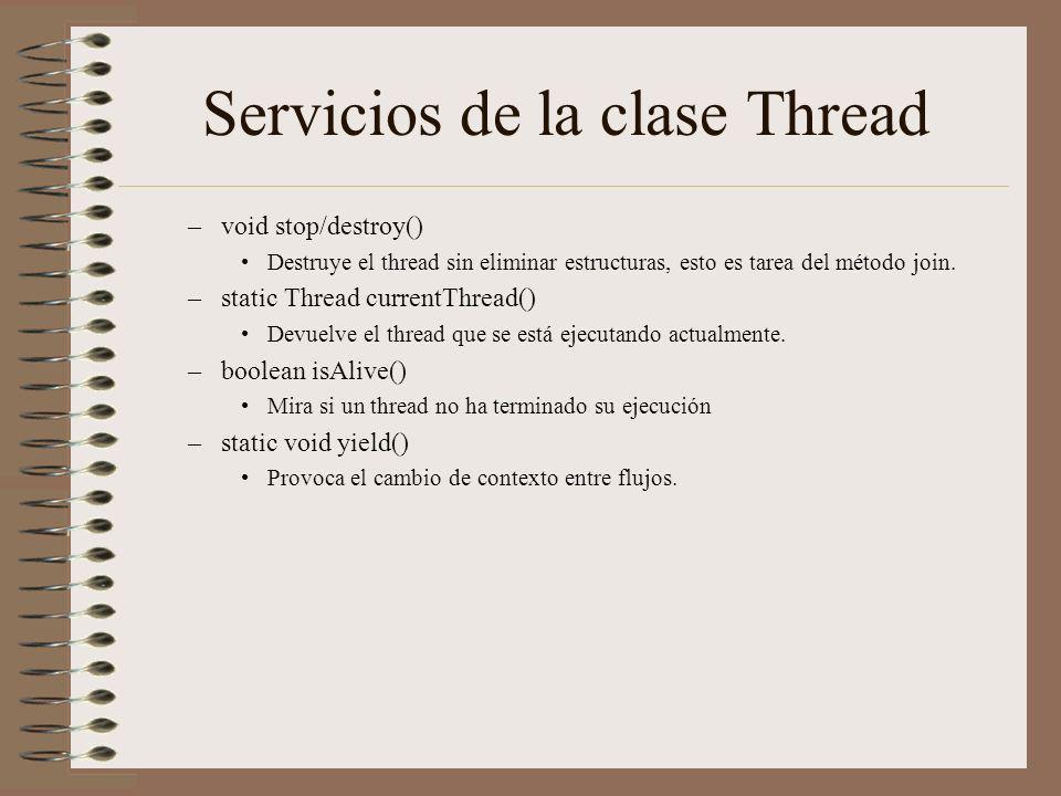 Servicios de la clase Thread