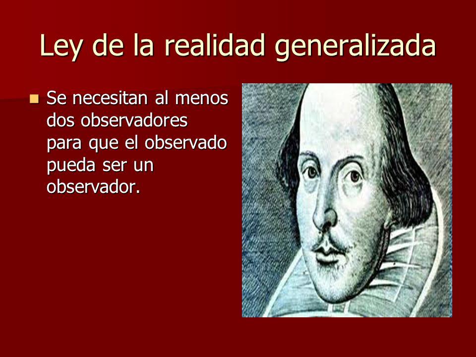 Ley de la realidad generalizada