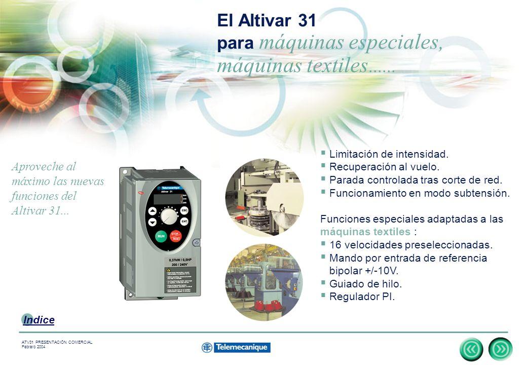 El Altivar 31 para máquinas especiales, máquinas textiles......