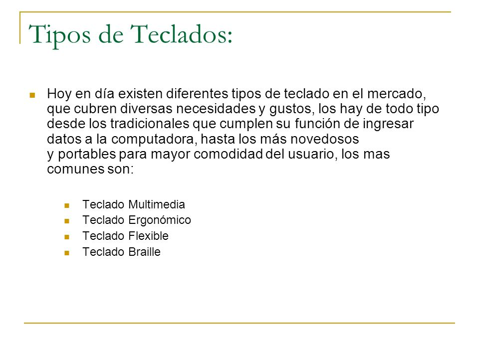 Tipos de Teclados: