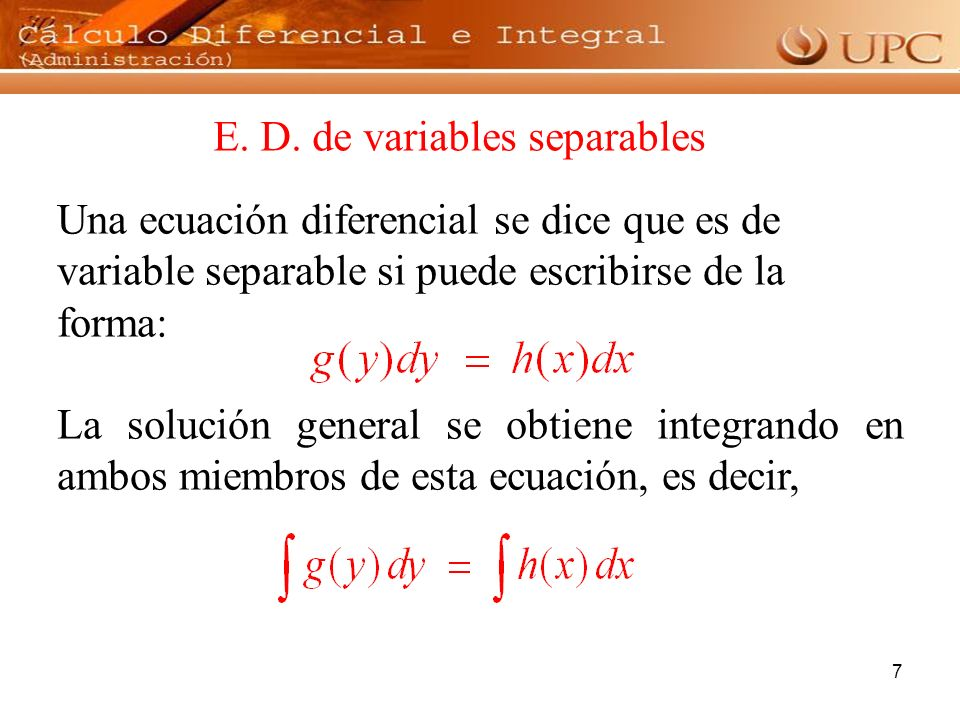 E. D. de variables separables