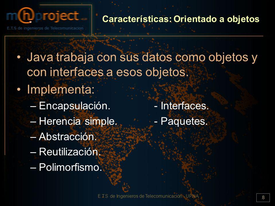 Características: Orientado a objetos