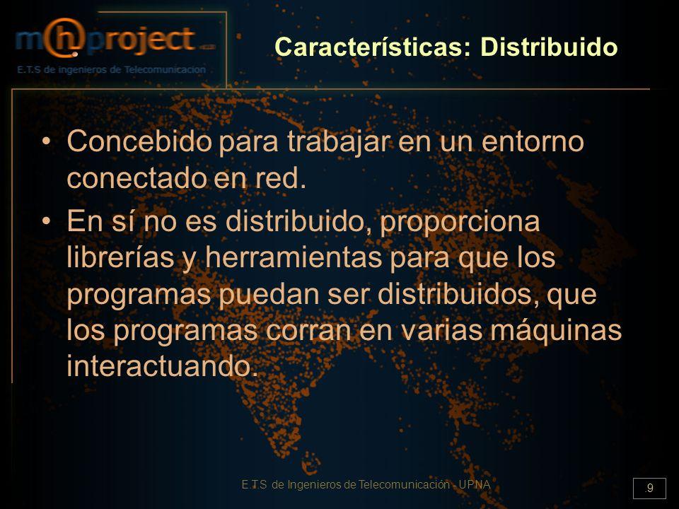 Características: Distribuido