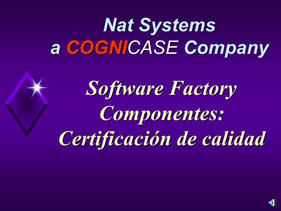 Software Factory Componentes: Certificación de calidad