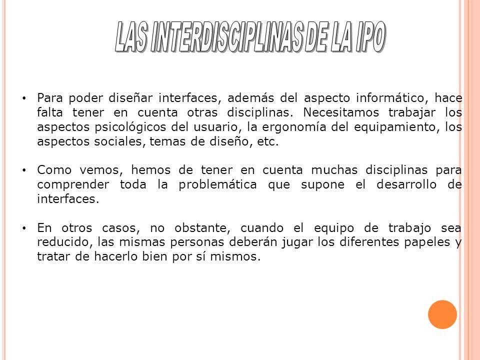 LAS INTERDISCIPLINAS DE LA IPO