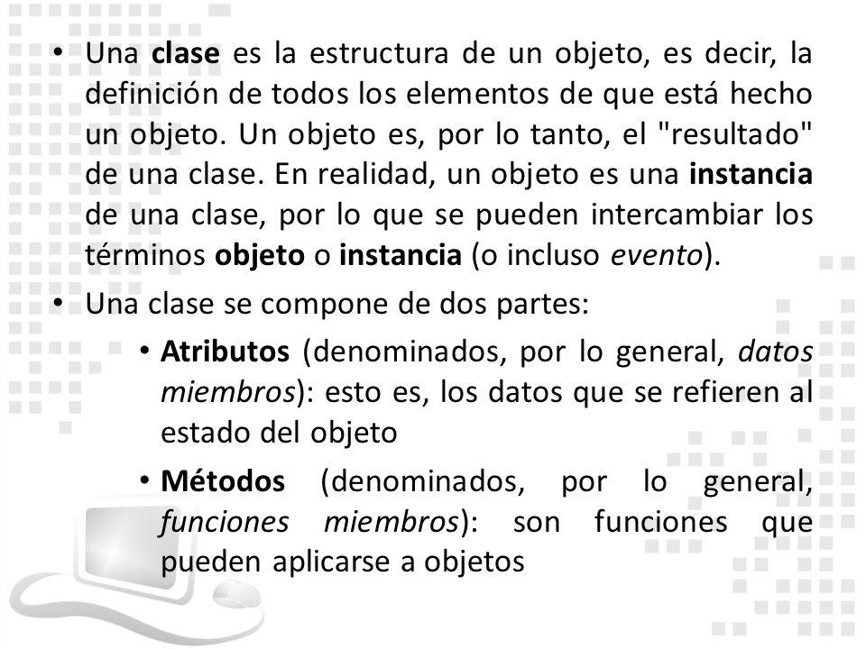 Una clase es la estructura de un objeto, es decir, la definición de todos los elementos de que está hecho un objeto. Un objeto es, por lo tanto, el resultado de una clase. En realidad, un objeto es una instancia de una clase, por lo que se pueden intercambiar los términos objeto o instancia (o incluso evento).