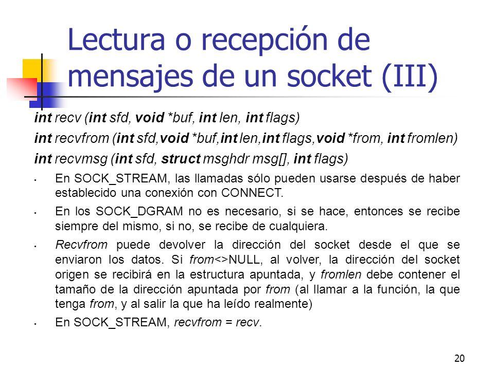 Lectura o recepción de mensajes de un socket (III)