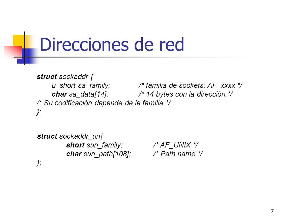 Direcciones de red struct sockaddr {