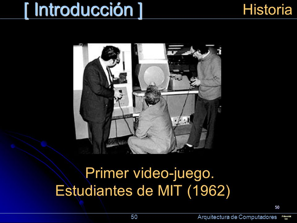 Primer video-juego. Estudiantes de MIT (1962)