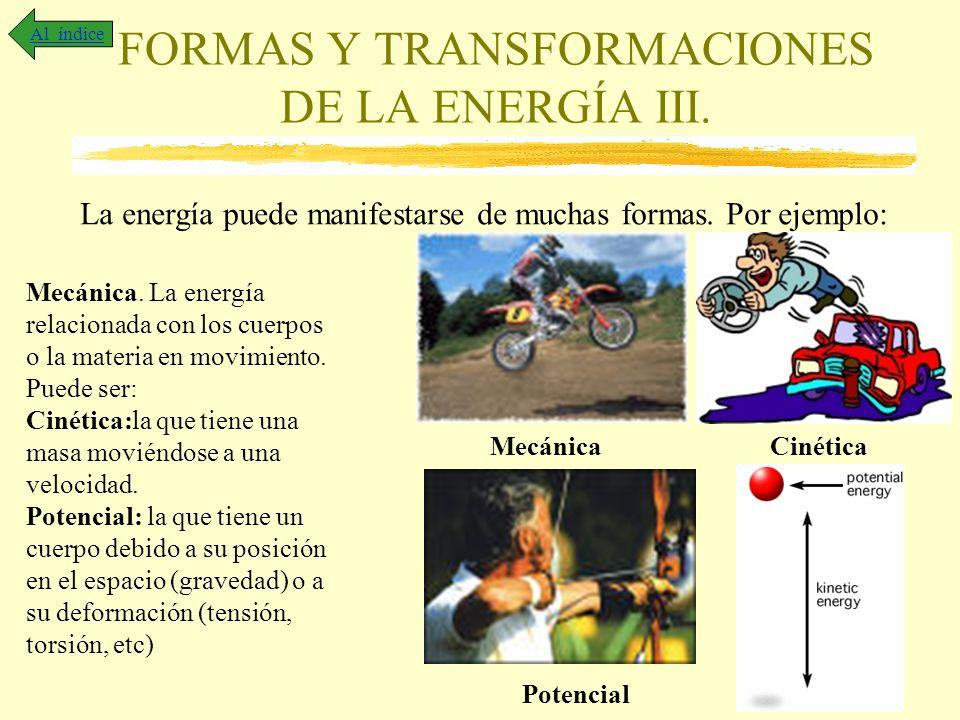 FORMAS Y TRANSFORMACIONES DE LA ENERGÍA III.