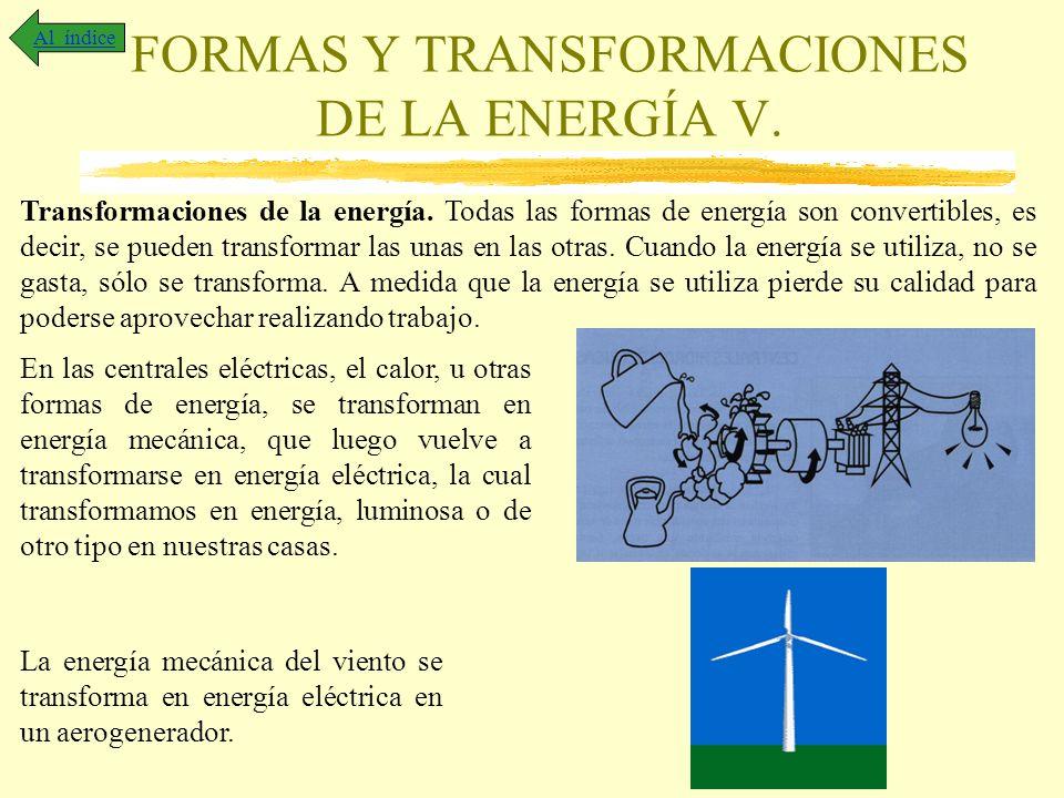 FORMAS Y TRANSFORMACIONES DE LA ENERGÍA V.