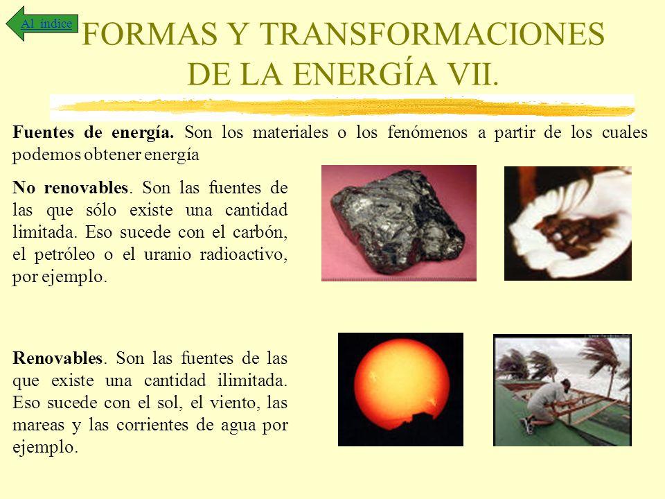 FORMAS Y TRANSFORMACIONES DE LA ENERGÍA VII.