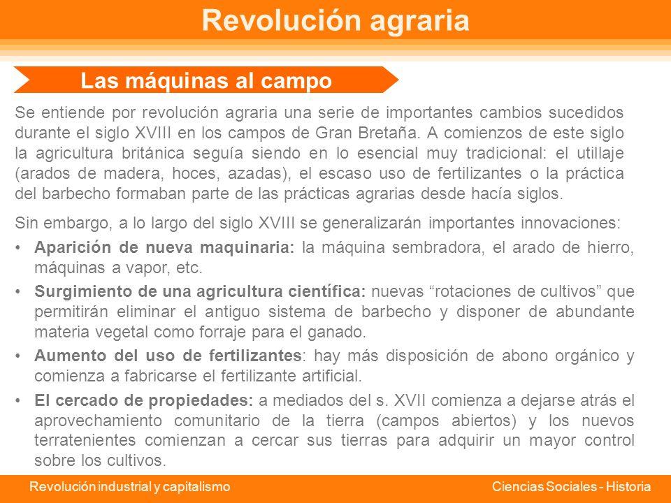 Revolución agraria Las máquinas al campo