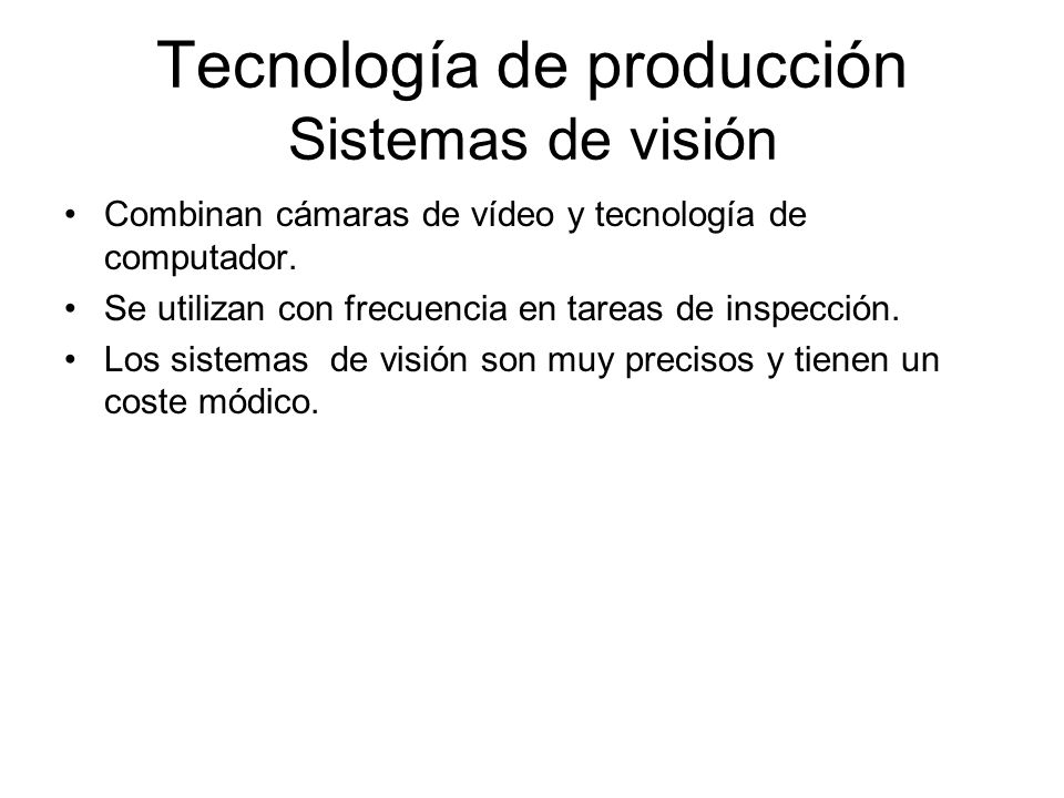 Tecnología de producción Sistemas de visión
