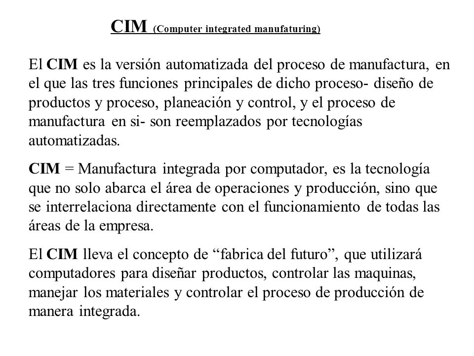 CIM (Computer integrated manufaturing)
