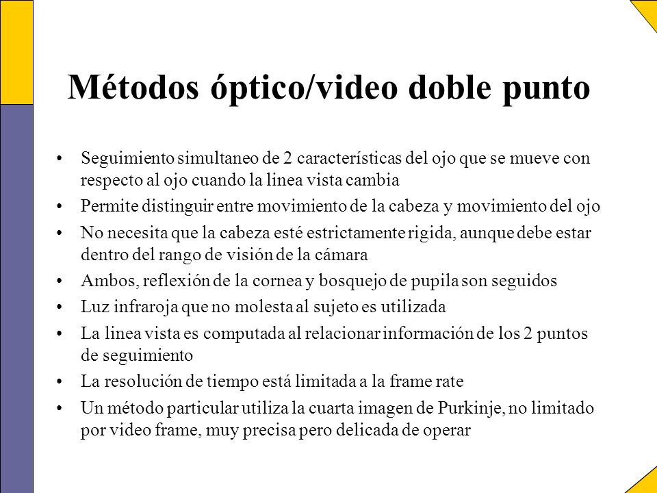Métodos óptico/video doble punto