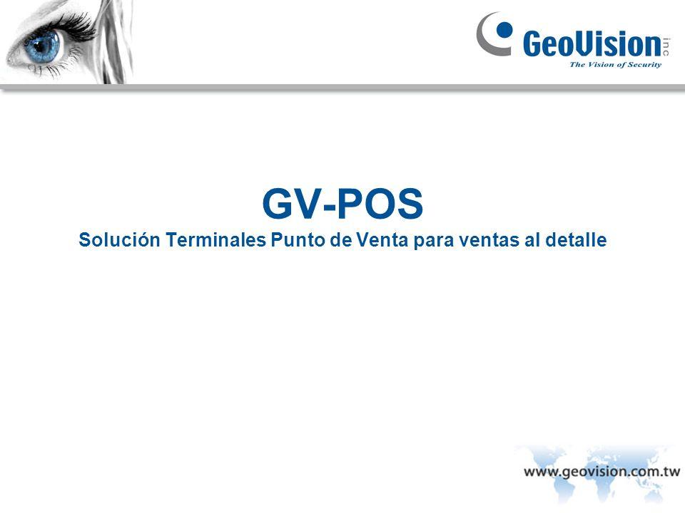 GV-POS Solución Terminales Punto de Venta para ventas al detalle