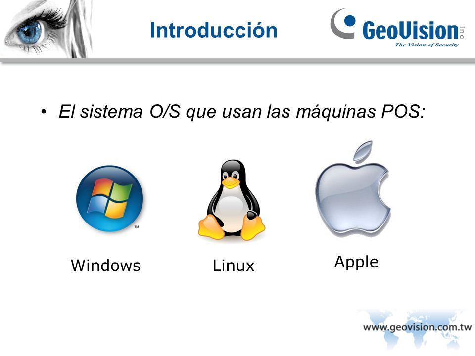 Introducción El sistema O/S que usan las máquinas POS: Apple Windows