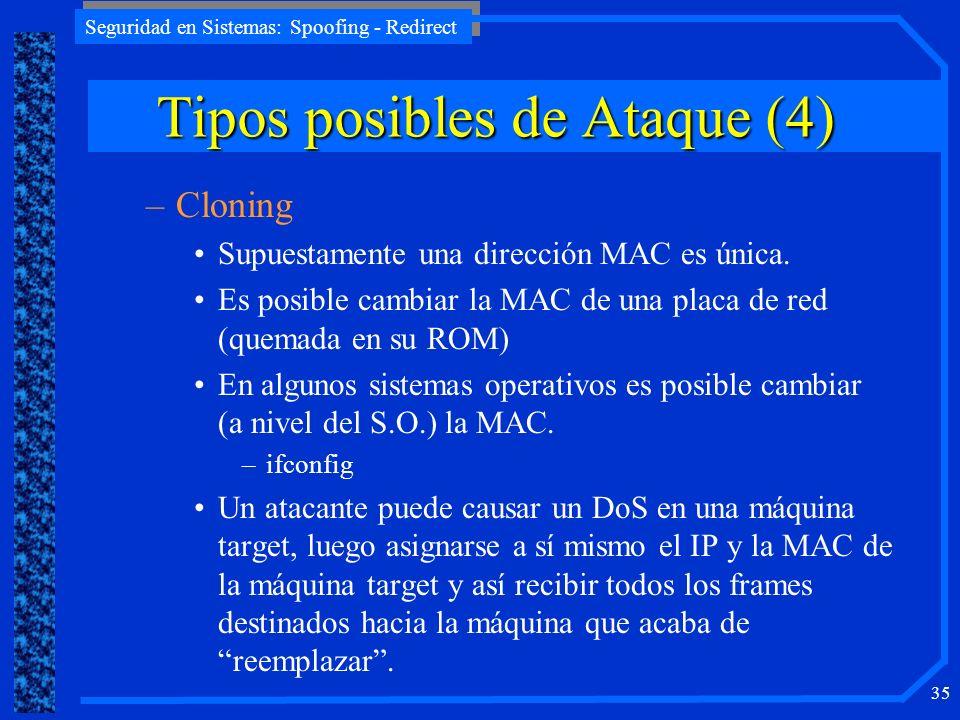Tipos posibles de Ataque (4)