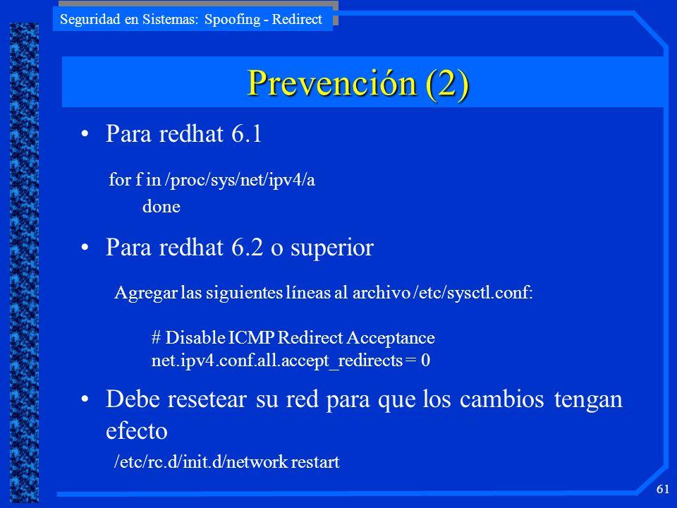 Prevención (2) Para redhat 6.1 Para redhat 6.2 o superior