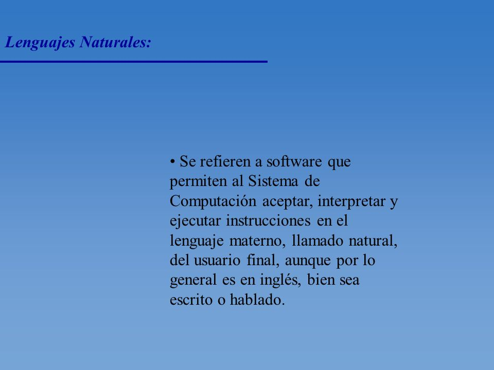 Lenguajes Naturales: