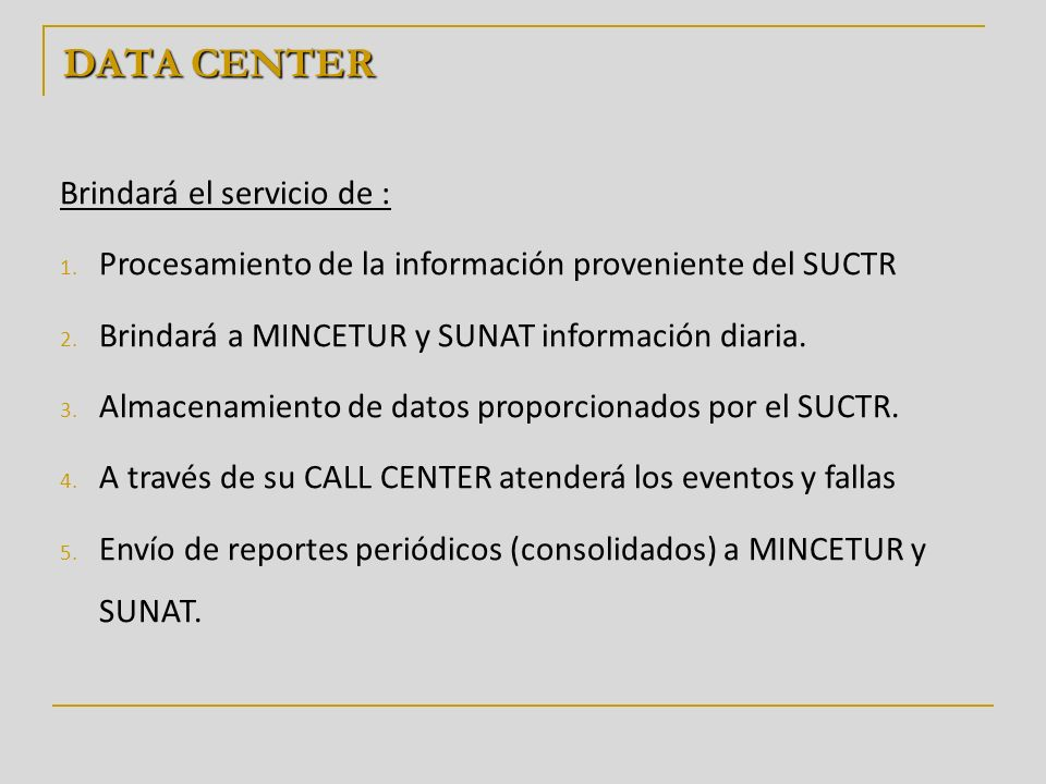 DATA CENTER Brindará el servicio de :