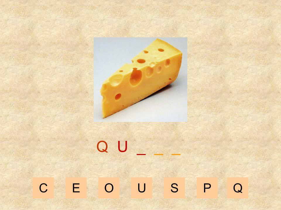Q U _ _ _ C E O U S P Q