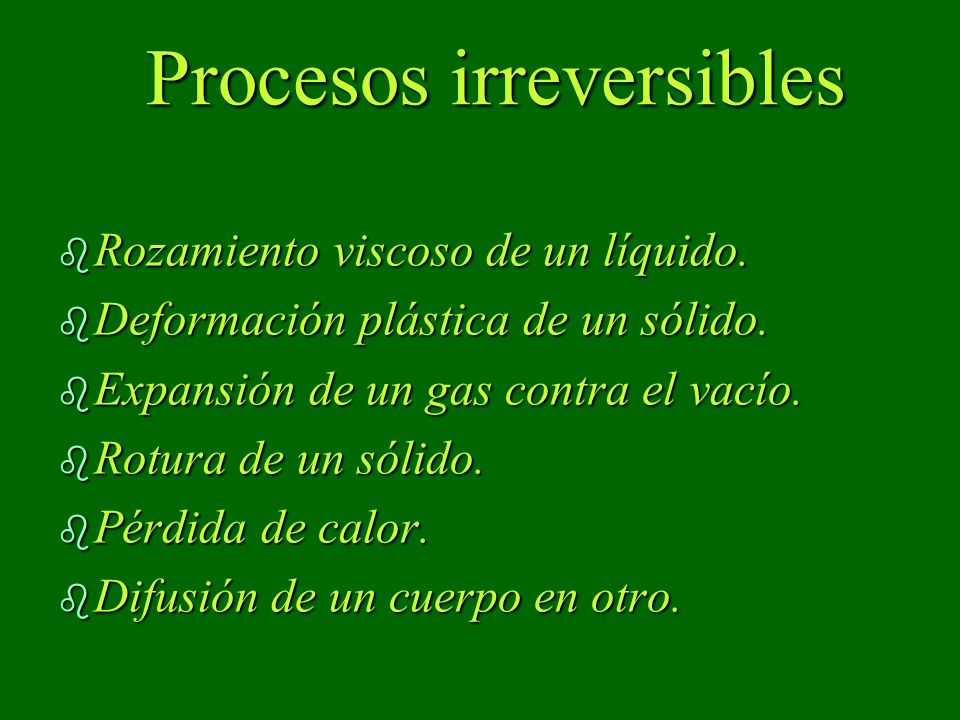 Procesos irreversibles