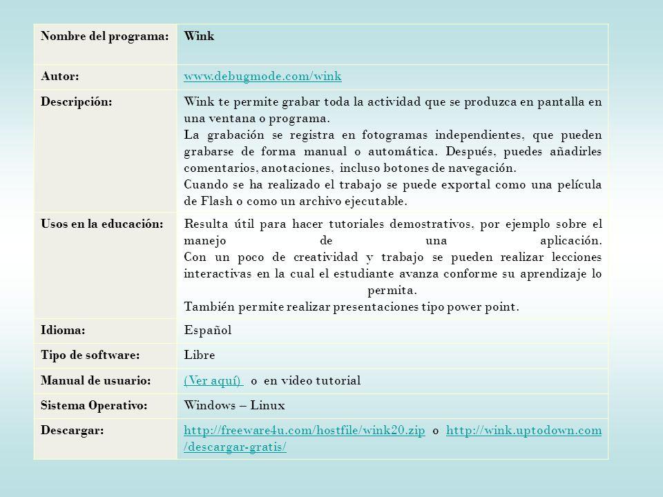 Nombre del programa: Wink. Autor: www.debugmode.com/wink. Descripción: