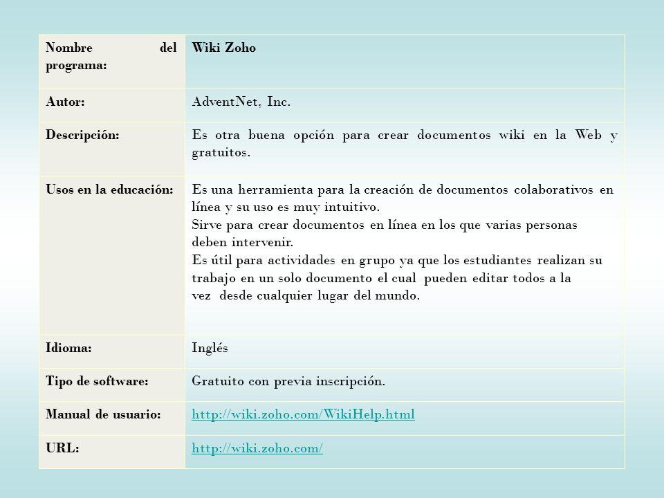 Nombre del programa: Wiki Zoho. Autor: AdventNet, Inc. Descripción: Es otra buena opción para crear documentos wiki en la Web y gratuitos.